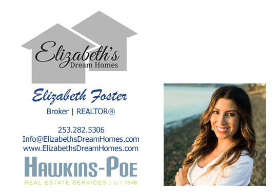 Elizabeth Foster Broker Realtor for Hawkins-Poe Real Estate Services (253) 282-5306
